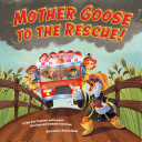 Mother Goose to the Rescue