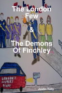 The London Few and the Demons of Finchley