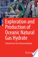 Exploration and Production of Oceanic Natural Gas Hydrate Book