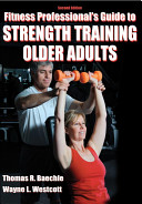 Fitness Professional S Guide To Strength Training Older Adults Book PDF