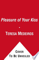 The Pleasure of Your Kiss