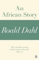Pdf An African Story (A Roald Dahl Short Story)
