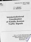 Interjurisdictional Coordination Of Katella Avenue Traffic Signals