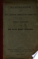 Memorandum of the Civil Service Consulting Committee on the First Report of the Civil Service Inquiry Commission