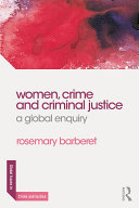 Women, Crime and Criminal Justice