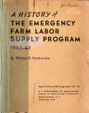 A History of the Emergency Farm Labor Supply Program  1943 47