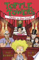 Toffle Towers 3  Order in the Court