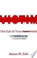 The Cult of True Victimhood