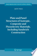 Plate And Panel Structures Of Isotropic Composite And Piezoelectric Materials Including Sandwich Construction Book PDF