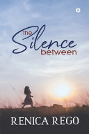 THE SILENCE BETWEEN [Pdf/ePub] eBook