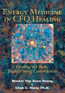 Energy Medicine in CFQ Healing