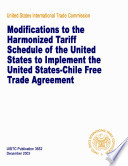 Modifications to the Harmonized tariff schedule of the United States to implement the United States Chile Free Trade Agreement