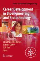 Career Development in Bioengineering and Biotechnology Book