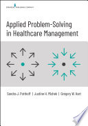 Applied Problem Solving in Healthcare Management