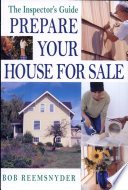 The Inspector's Guide Prepare Your House for Sale