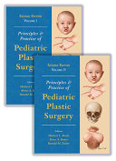 Principles and Practice of Pediatric Plastic Surgery Book
