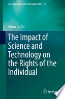 The Impact of Science and Technology on the Rights of the Individual Book