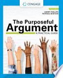 The Purposeful Argument A Practical Guide With Apa 7e Updates