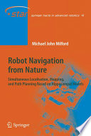 Robot Navigation from Nature