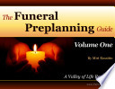 The Funeral Preplanning Guide Volume 1 Book