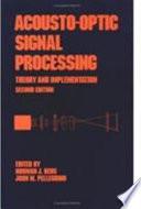 Acousto-Optic Signal Processing