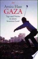 Gaza  : Tage und Nächte in einem besetzten Land
