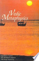 """Vedic Metaphysics"" by Swami Bharati Krishna Tirtha, Bhāratīkr̥shṇatīrtha"