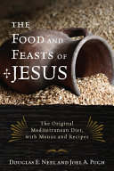 Pdf The Food and Feasts of Jesus Telecharger