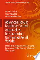 Advanced Robust Nonlinear Control Approaches for Quadrotor Unmanned Aerial Vehicle