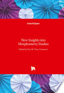 New Insights into Morphometry Studies