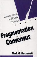 Fragmentation and Consensus
