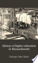 History of Higher Education in Massachusetts