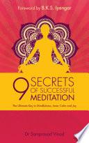 9 Secrets of Successful Meditation