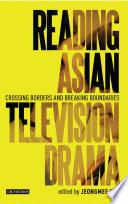 Reading Asian Television Drama