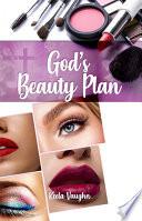 God's Beauty Plan
