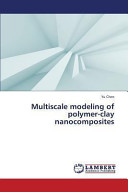 Multiscale Modeling of Polymer Clay Nanocomposites