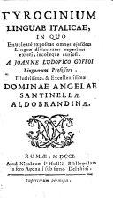 Tyrocinium linguæ italicæ, in quo enucleatè expositas omnes ejusdem linguæ difficultates reperient exteri, incolæque curiosi