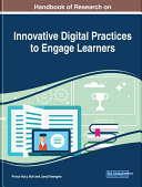 Handbook of Research on Innovative Digital Practices to Engage Learners