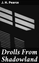 Drolls From Shadowland Pdf/ePub eBook