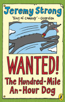 Wanted The Hundred Mile An Hour Dog Book