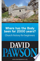 Where Has The Body Been For 2000 Years