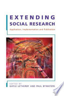 Extending Social Research: Application, Implementation And Publication