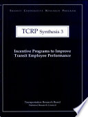 Incentive Programs to Improve Transit Employee Performance