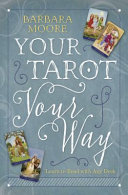 Your Tarot Your Way