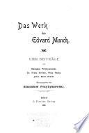 Das Werk des Edvard Munch : vier Beiträge von Stanislaw Przybyszewski [and others] /