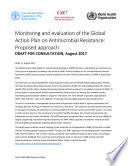 Monitoring and evaluation of the Global Action Plan on Antimicrobial Resistance