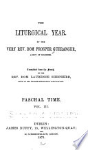The Liturgical Year Paschal Time V 1 3 1870