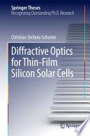 Diffractive Optics for Thin Film Silicon Solar Cells