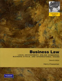 Business law : legal environment, online commerce, business ethics, and international issues