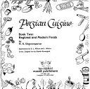 Persian Cuisine  Regional and modern foods